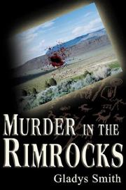 Cover of: Murder in the Rimrocks | Gladys, A. Smith