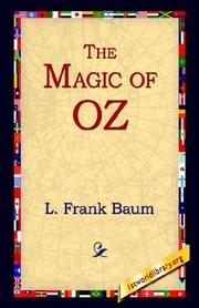 Cover of: The Magic of Oz | L. Frank Baum