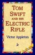 Cover of: Tom Swift and His Electric Rifle | Victor Appleton
