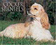 Cover of: Just Cocker Spaniels 2006 16-Month Wall Calendar | Willow Creek Press