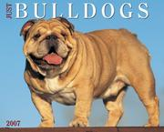 Cover of: Just Bulldogs 2007 Calendar (Just) |