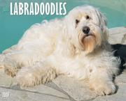 Cover of: Just Labradoodles 2007 Calendar (Just) |