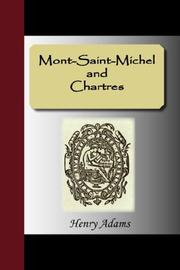 Cover of: Mont-Saint-Michel and Chartres | Henry Adams