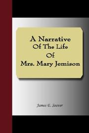 Cover of: A Narrative Of The Life Of Mrs. Mary Jemison by James E. Seaver
