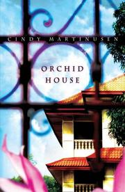 Cover of: Orchid House | Cindy Martinusen, Cindy McCormick Martinusen