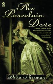 Cover of: The porcelain dove, or, Constancy's reward