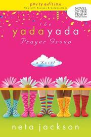 Cover of: The Yada Yada Prayer Group, Book 1 (Repackaged): Party Edition with Celebrations & Recipes (Yada Yada Prayer Group)