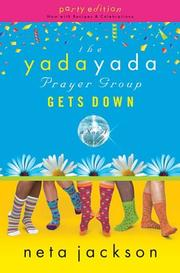 Cover of: The Yada Yada Prayer Group Gets Down, Book 2