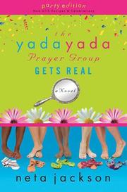 Cover of: The Yada Yada Prayer Group Gets Real, Book 3