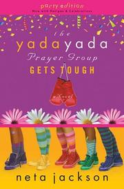 Cover of: The Yada Yada Prayer Group Gets Tough, Book 4