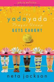 Cover of: The Yada Yada Prayer Group Gets Caught, Book 5