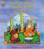 Cover of: The Milk and the Jasmine Flower and Other Stories (Stories from Faiths) | Anita Ganeri