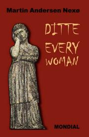 Cover of: Ditte Everywoman (Girl Alive. Daughter of Man. Toward the Stars.)