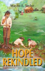 Cover of: Hope Rekindled | Wayne E. Taylor