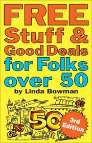 Cover of: Free Stuff & Good Deals for Folks Over 50 (Free Stuff & Good Deals series) | Linda Bowman