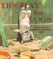 Cover of: Hooray for Dogs | Alexandra Day