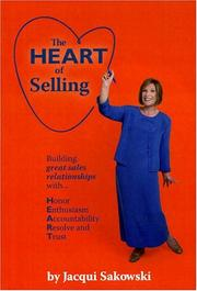 Cover of: The HEART of Selling | Jacqui Sakowski