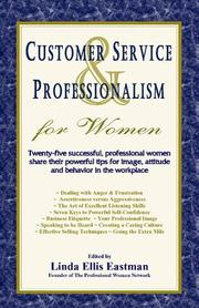 Cover of: Customer Service and Professionalism for Women (The Professional Woman Network) | Linda Ellis Eastman