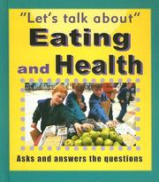 Cover of: Eating and Health (Let's Talk About)