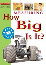 Cover of: Measuring: How Big Is It? (Science Starters)