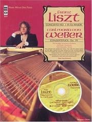 Cover of: Music Minus One Piano: Liszt Concerto No. 1 in E-flat Major, S124; Weber Konzertstück, op. 79 (Sheet Music and CD Accompaniment)