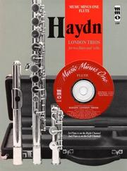 Cover of: Music Minus One Flute: Haydn Four 'London' Trios for 2 Flutes & Violoncello, HobIV:1-4