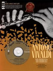 Cover of: Music Minus One Flute: Vivaldi Concerti in D major (RV429); G major (RV435); A minor (RV440)  (Book & CD)