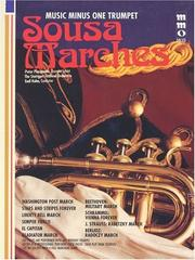 Cover of: Music Minus One Trumpet: Sousa Marches plus Beethoven, Berlioz, Strauss (Sheet Music & CD)