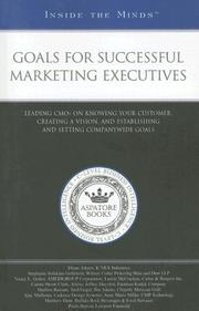 Cover of: Goals for Successful Marketing Executives | Aspatore Books Staff