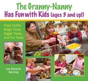 Cover of: The Granny-Nanny Has Fun with Kids!
