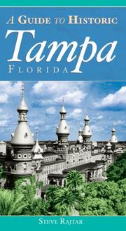 A Guide to Historic Tampa by Steve Rajtar