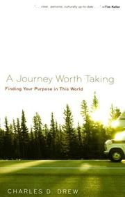 Cover of: A Journey Worth Taking | Charles D. Drew