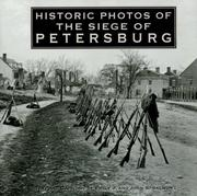 Cover of: Historic Photos of the Siege of Petersburg (Historic Photos.) | John Salmon