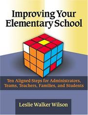 Cover of: Improving Your Elementary School | Leslie Walker Wilson