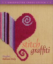 Cover of: Stitch Graffiti | Heather Holland-Daly