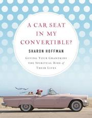 Cover of: A Car Seat in My Convertible? | Sharon Hoffman