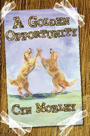 Cover of: A Golden Opportunity trade paperback