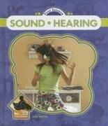 Cover of: Sound And Hearing (First Science) | Julie Murray