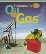 Cover of: Oil to Gas (Beginning to End)