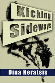 Cover of: Kicking Sideways | Dina Keratsis