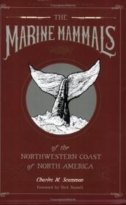 The marine mammals of the north-western coast of North America by Charles Melville Scammon