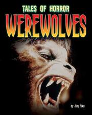 Cover of: Werewolves (Tales of Horror) | Jim Pipe