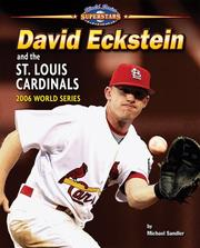 Cover of: David Eckstein and the St. Louis Cardinals | Michael Sandler