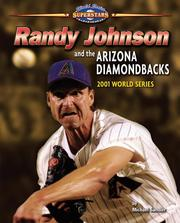 Cover of: Randy Johnson and the Arizona Diamondbacks | Michael Sandler