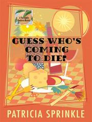 Cover of: Guess Who's Coming to Die?