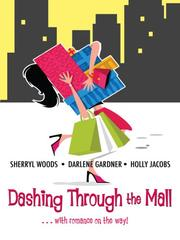 Cover of: Dashing Through the Mall: Santa, Baby / Assignment Humbug / Deck the Halls (Harlequin Signature Select)