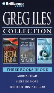 Cover of: Greg Iles Collection 2: Mortal Fear, Sleep No More, and The Footprints of God