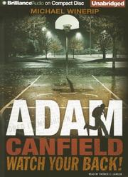 Cover of: Adam Canfield Watch Your Back! (The Slash)