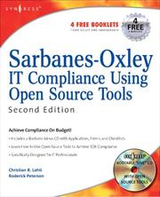 Cover of: Sarbanes-Oxley IT Compliance Using Open Source Tools-Second Edition, Second Edition | Christian B Lahti