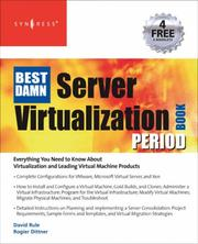 The Best Damn Server Virtualization Book Period by Rogier Dittner, David Rule